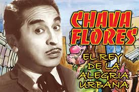 CHAVA FLORES (14 enero 1920- 05 agosto 1987)